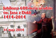 Jubileusz 600-lecia urodzin św. Jana z Dukli